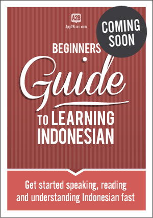Beginners' guide to learning Indonesian