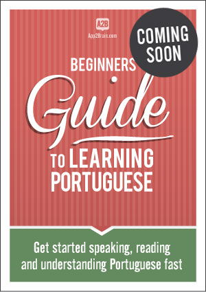 Beginners' guide to learning Portuguese